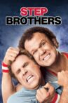 Step Brothers Movie Streaming Online Watch on Netflix