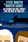 Steve Martin and Martin Short: An Evening You Will Forget for the Rest of Your Life Movie Streaming Online Watch on Netflix