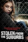 Stolen from the Suburbs Movie Streaming Online Watch on Tubi