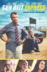 Sun Belt Express Movie Streaming Online Watch on Tubi