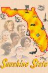 Sunshine State Movie Streaming Online Watch on Tubi