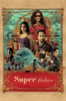 Super Deluxe Movie Streaming Online Watch on Google Play, Netflix , Youtube, iTunes