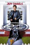 Super Sucker Movie Streaming Online Watch on Tubi