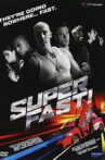 Superfast! Movie Streaming Online Watch on Google Play, Hungama, MX Player, Youtube