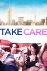 Take Care Movie Streaming Online Watch on Tubi