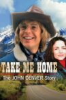 Take Me Home: The John Denver Story Movie Streaming Online Watch on Tubi