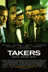 Takers Movie Streaming Online Watch on Netflix , Tubi