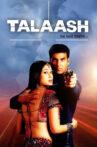 Talaash Movie Streaming Online Watch on Amazon, Jio Cinema, Shemaroo Me, Tata Sky , Voot, Zee5