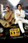 Taxi No. 9 2 11 Movie Streaming Online Watch on Amazon, Disney Plus Hotstar, Jio Cinema, Tata Sky , Viu