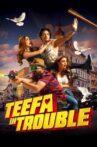 Teefa in Trouble Movie Streaming Online Watch on Netflix