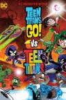Teen Titans Go! vs. Teen Titans Movie Streaming Online Watch on Amazon, Google Play, Youtube, iTunes