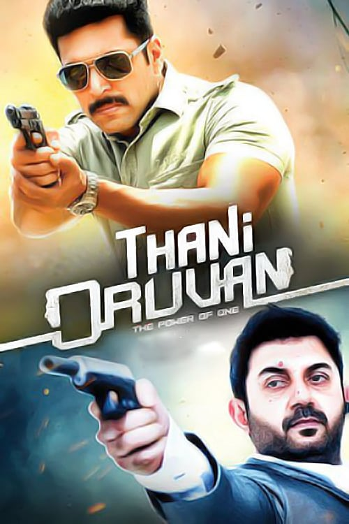 Thani Oruvan Movie Streaming Online Watch on MX Player, Sony LIV, Sun NXT, Viu