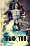 Thank You Movie Streaming Online Watch on Google Play, MX Player, Sun NXT, Youtube