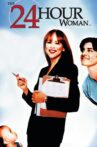 The 24 Hour Woman Movie Streaming Online Watch on Tubi