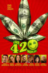 The 420 Movie Movie Streaming Online Watch on Tubi