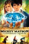 The Adventures of Mickey Matson and the Copperhead Treasure Movie Streaming Online Watch on Tubi