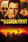 The Assignment Movie Streaming Online Watch on Google Play, Tubi, Youtube, iTunes