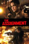 The Assignment Movie Streaming Online Watch on MX Player