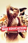 The Bad Education Movie Movie Streaming Online Watch on Netflix