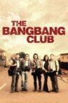 The Bang Bang Club Movie Streaming Online Watch on Tubi
