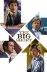 The Big Short Movie Streaming Online Watch on Google Play, Netflix , Tubi, Youtube, iTunes