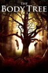 The Body Tree Movie Streaming Online Watch on Tubi