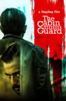 The Cabin Guard Movie Streaming Online Watch on Hoichoi, MX Player
