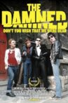 The Damned: Don't You Wish That We Were Dead Movie Streaming Online Watch on Tubi