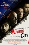 The Dark Side of Life: Mumbai City Movie Streaming Online Watch on Amazon, Book My Show, Netflix , Shemaroo Me
