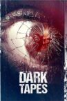 The Dark Tapes Movie Streaming Online Watch on Tubi
