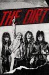 The Dirt Movie Streaming Online Watch on Netflix