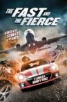 The Fast and the Fierce Movie Streaming Online Watch on Tubi