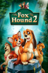 The Fox and the Hound 2 Movie Streaming Online Watch on Disney Plus Hotstar