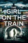 The Girl on the Train Movie Streaming Online Watch on Google Play, Netflix , Youtube