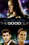 The Good Guy Movie Streaming Online Watch on Google Play, Youtube