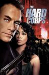 The Hard Corps Movie Streaming Online Watch on Tubi