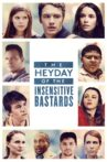 The Heyday of the Insensitive Bastards Movie Streaming Online Watch on Tubi