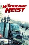 The Hurricane Heist Movie Streaming Online Watch on Hungama, MX Player