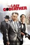 The Last Godfather Movie Streaming Online Watch on Tubi
