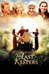 The Last Keepers Movie Streaming Online Watch on Tubi