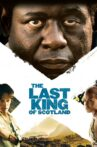The Last King of Scotland Movie Streaming Online Watch on Disney Plus Hotstar, Google Play, Youtube, iTunes