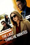 The Last Thing He Wanted Movie Streaming Online Watch on Netflix