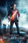 The Last Witch Hunter Movie Streaming Online Watch on Google Play, Netflix , Tubi, Youtube