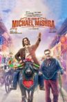 The Legend of Michael Mishra Movie Streaming Online Watch on Amazon, Disney Plus Hotstar, MX Player, Netflix