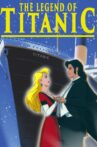 The Legend of the Titanic Movie Streaming Online Watch on Tubi