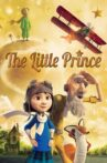 The Little Prince Movie Streaming Online Watch on Netflix
