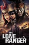 The Lone Ranger Movie Streaming Online Watch on Disney Plus Hotstar, Google Play, Jio Cinema, Youtube