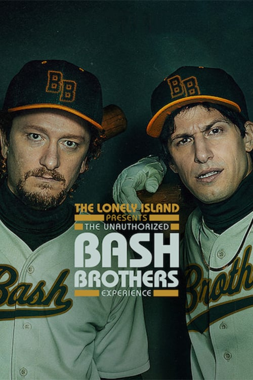 The Lonely Island Presents: The Unauthorized Bash Brothers Experience Movie Streaming Online Watch on Netflix