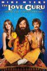 The Love Guru Movie Streaming Online Watch on Amazon, Jio Cinema, Tubi, Zee5