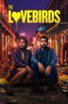 The Lovebirds Movie Streaming Online Watch on Netflix